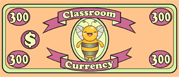 Classroom Currency $300
