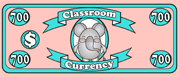 Classroom Currency $700