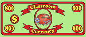 Classroom Currency $800