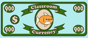 Classroom Currency $900