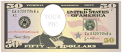Your Pic Fifty Dollars